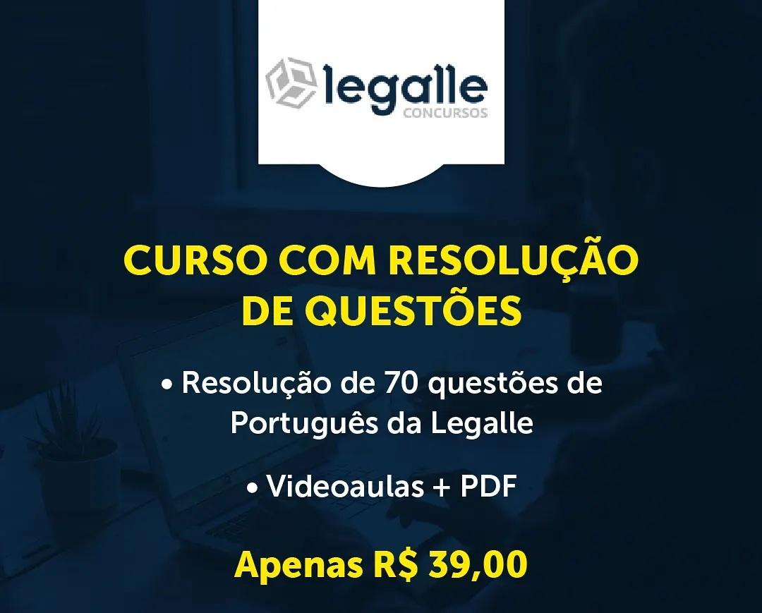 Curso para RESOLUÇÃO DE QUESTÕES DA LEGALLE