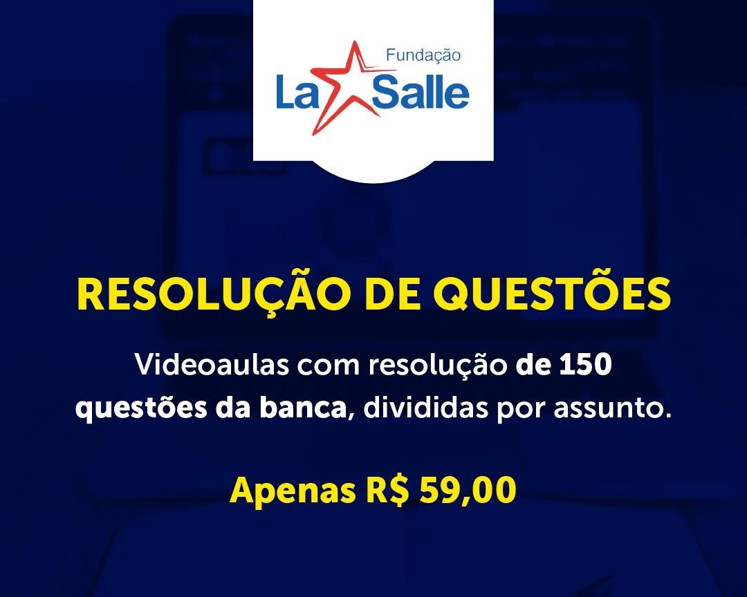 Curso para RESOLUÇÃO DE QUESTÕES DA LA SALLE
