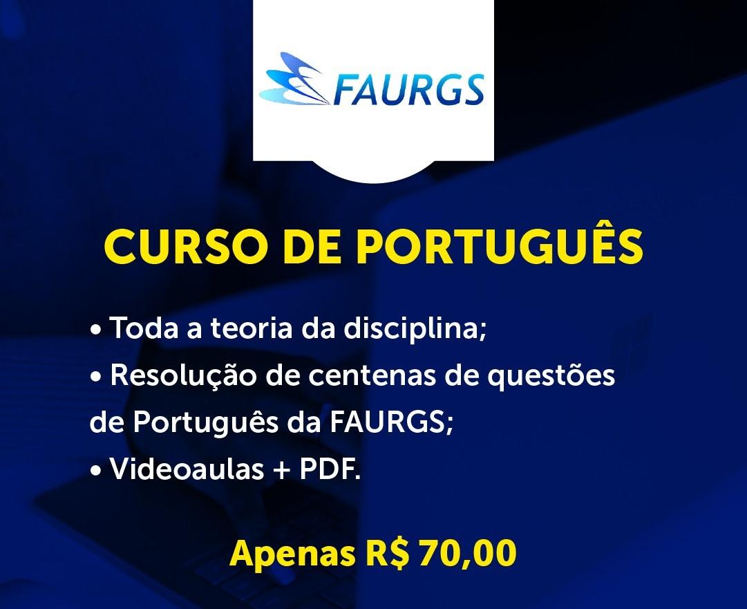 Curso para PORTUGUÊS PARA A FAURGS